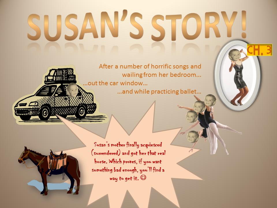 Susan's story!-Ch.3