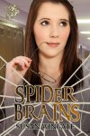 Spider Brains by Susan Wingate