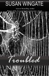 Troubled by Susan Wingate