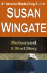 Released-a short story by Susan Wingate