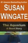 The Aquarium-a short story by Susan Wingate