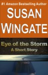 Eye of the Storm-a short story by Susan Wingate