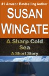 A Sharp Cold Sea-a short story by Susan Wingate